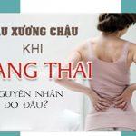 Đau vùng xương chậu khi mang thai và biện pháp giảm đau
